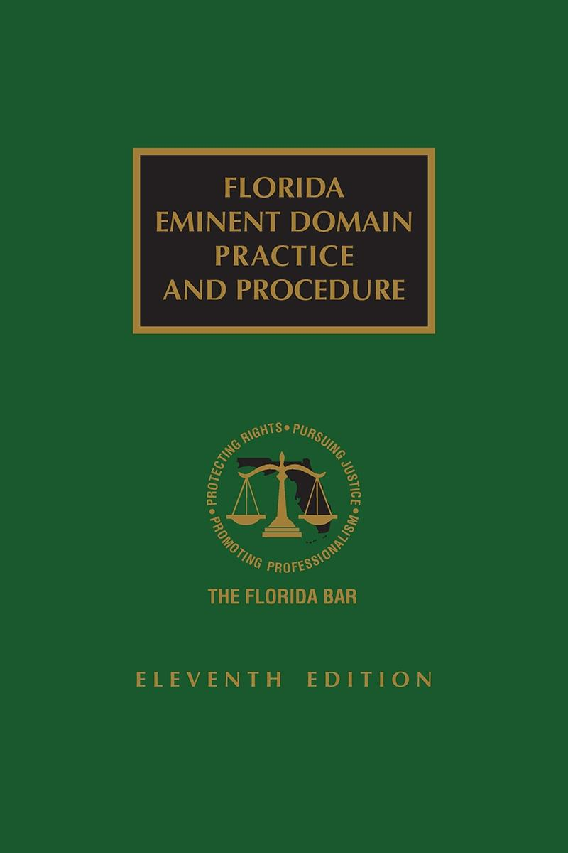 Gaylord Merlin Partners Contributors to Florida Eminent Domain Practice and Procedure Manual, 11th Edition